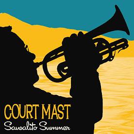 Court Mast - Sausalito Summer